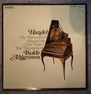 Handel's Four Suites / Isolde Ahlgrimm