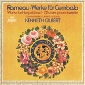 Rameau: The complete works for Clavecin / Kenneth Gilbert / Scott Ross