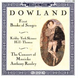 John Dowland Songbooks / The Consort of Music (Anthony Rooley)